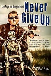 Never Give Up – tekijä: Pat