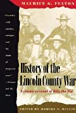 Maurice Garland Fulton's History of the Lincoln County War / edited by Robert N. Mullin