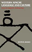 Western Apache Language and Culture: Essays…