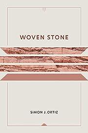 Woven Stone (Sun Tracks) af Simon J. Ortiz