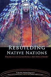Rebuilding Native Nations: Strategies for…