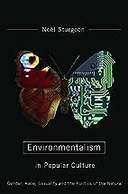 Environmentalism in Popular Culture: Gender,…