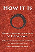 How It Is: The Native American Philosophy of…