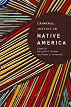 Criminal Justice in Native America by…