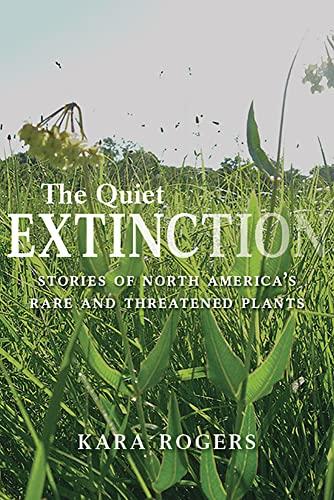 The quiet extinction