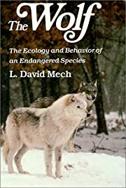 The Wolf: The Ecology and Behavior of an…