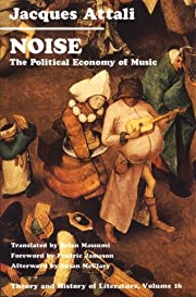 Noise : the political economy of music –…
