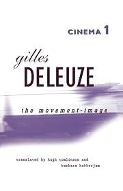 Cinema 1: The Movement-Image af Gilles…