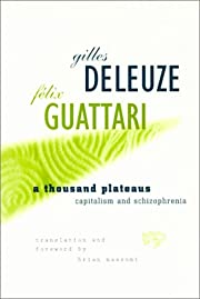 A Thousand Plateaus: Capitalism and…