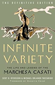Infinite Variety: The Life and Legend of the…