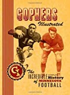 Gophers Illustrated: The Incredible Complete…