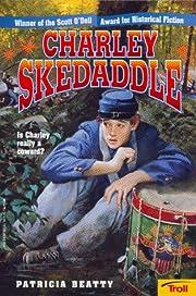 Charley Skedaddle av Patricia Beatty