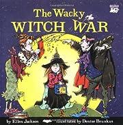 Wacky Witch War - Pbk (Trade) por Ellen…