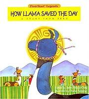 How Llama Saved The Day - Pbk – tekijä:…