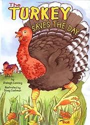 The Turkey Saves the Day (Big Shape Books)…