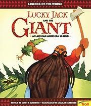 Lucky Jack & The Giant de Janet P. Johnson