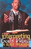 Interpreting God\'s Word in Black Preaching