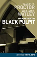 Sermons from the Black Pulpit by Samuel D.…