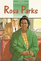 Rosa Parks (Raintree First Biographies) by…