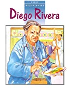 Diego Rivera (Raintree First Biographies) by…