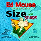 Ed Mouse Finds Out About Size and Shape by…