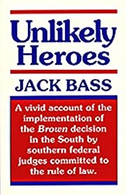 Unlikely heroes par Jack Bass
