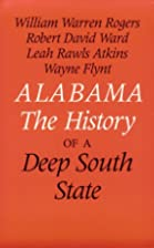 Alabama: The History of a Deep South State…