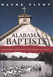 Alabama Baptists: Southern Baptists in the…