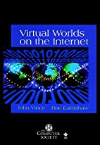 Virtual Worlds on the Internet…