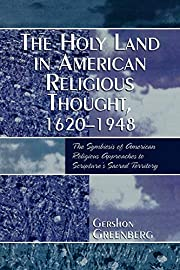 The Holy Land in American Religious Thought,…