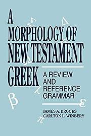 A Morphology of New Testament Greek de James…
