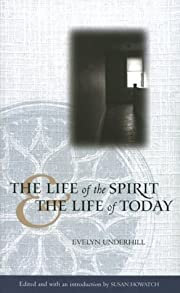 Life of the Spirit and the Life of Today…