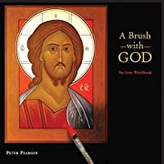 A Brush with God: An Icon Workbook –…