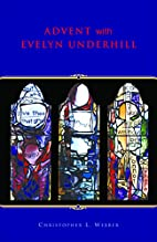 Advent With Evelyn Underhill by Evelyn…