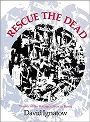 Rescue the Dead: Poems (Wesleyan Poetry…
