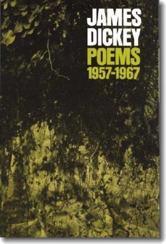 Poems, 1957?1967 (Wesleyan Poetry Series), Dickey, James