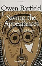 Saving the Appearances: A Study in Idolatry…