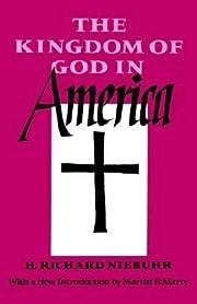 The Kingdom of God in America por H. Richard…