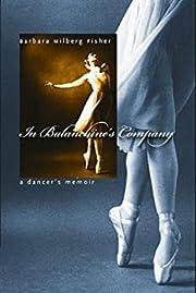 In Balanchine's Company: A…