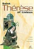 Saint Therese of Lisieux [original French text], R. Maric ; [design], P. Frisano, M.-P. Alluard ; [translated by Caroline Morson]