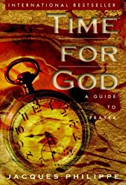 Time for God: A Guide to Prayer de Jacques…