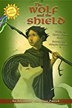 The Wolf and the Shield: An Adventure with…