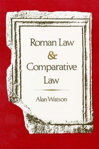Roman Law and Comparative Law, Watson, Alan