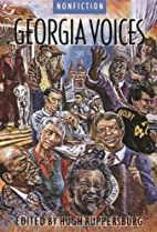 Georgia Voices: Volume 2: Nonfiction by Hugh…
