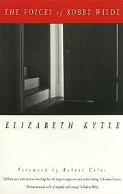 The Voices of Robby Wilde av Elizabeth Kytle