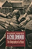 A Childhood: The Biography of a Place de…