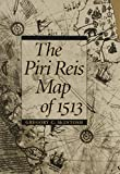 The Piri Reis map of 1513 / Gregory C. McIntosh ; with a foreword by Norman J.W. Thrower