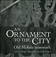 An Ornament to the City: Old Mobile Ironwork…