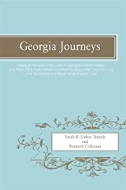 Georgia Journeys: Being an Account of the…