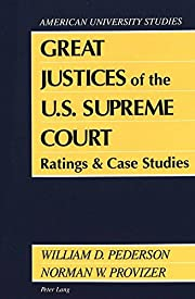 Great Justices of the U.S. Supreme Court:…